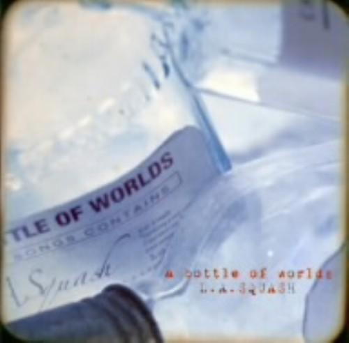 【中古】a bottle of worlds/L.A.スクアッシュ