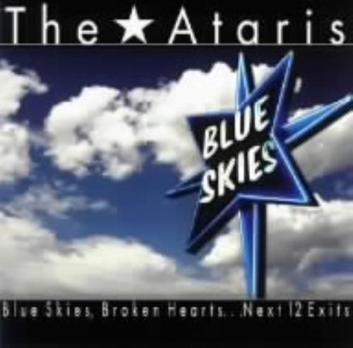 【中古】Blue Skies, Broken Hearts...Next 12 Exits/アタリス