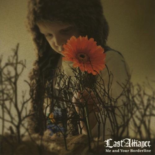 【中古】Me and Your Borderline/LAST ALLIANCE