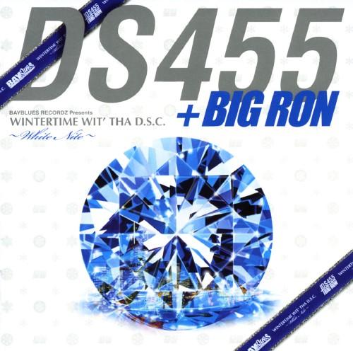 【中古】BAYBLUES RECORDZ presents WINTERTIME WIT' IN THA D.S.C〜White Nite〜/DS455+BIG RON