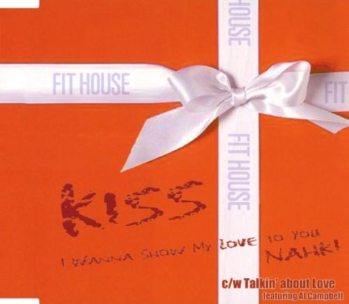 【中古】KISS〜I Wanna Show My Love To You/NAHKI