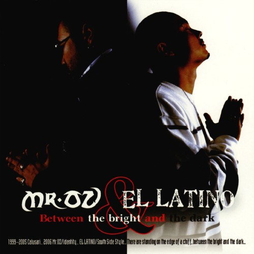 【中古】Between the bribht and the dark/Mr.OZ&EL LATINO