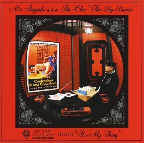 【中古】It's My Thing(Eat Meat To The Beat Productions)/Mr.Itagaki a.k.a Ita−cho:The Big Bambu