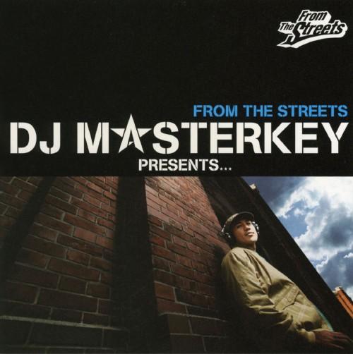 【中古】DJ MASTERKEY PRESENTS...FROM THE STREETS/MASTERKEY
