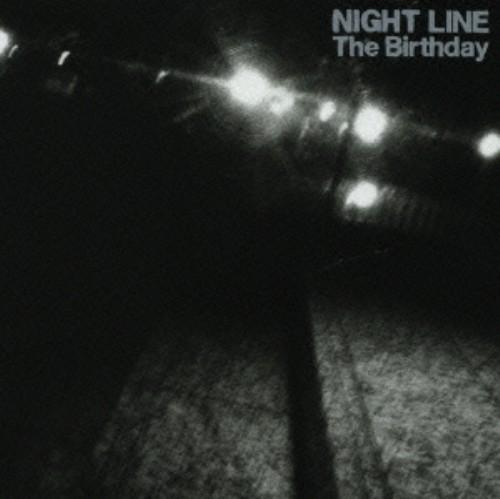【中古】NIGHT LINE(初回限定盤)(DVD付)/The Birthday