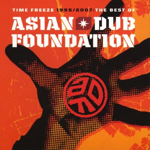 【中古】TIME FREEZE 1995/2007−THE BEST OF AISIAN DUB FOUNDATION/エイジアン・ダブ・ファウンデーション