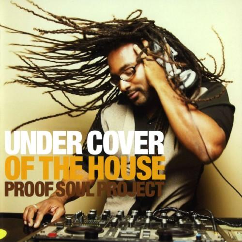 【中古】UNDER COVER OF THE HOUSE/PROOF SOUL PROJECT