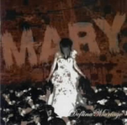 【中古】MARY/Deflina Ma'riage