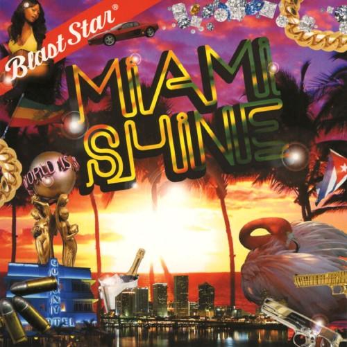 【中古】Miami Shine−Blast Star di blazing fie−/ブラスター