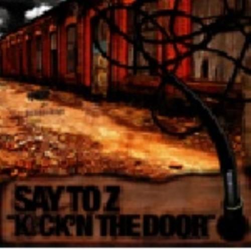 【中古】KICK'N THE DOOR/SAY TO Z