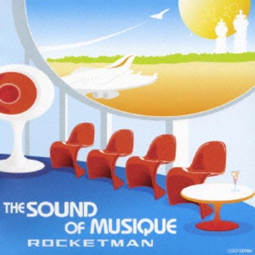 【中古】THE SOUND OF MUSIQUE/ROCKETMAN