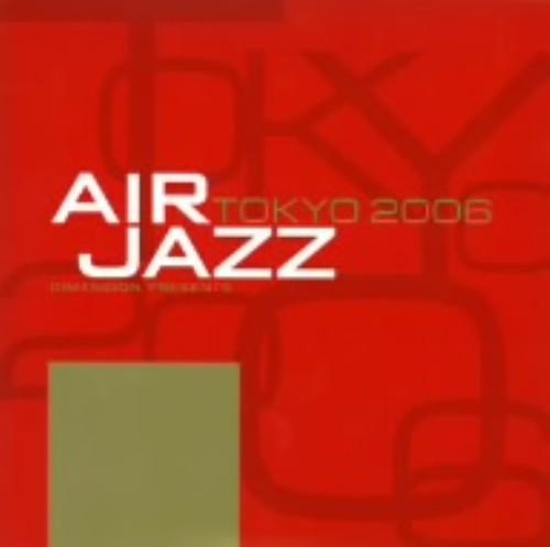 【中古】AIR JAZZ TOKYO 2006/オムニバス