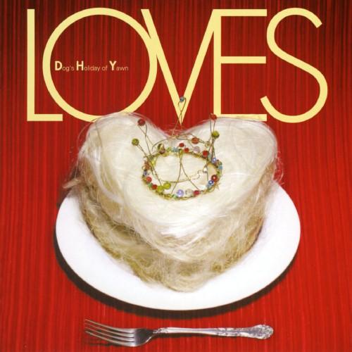 【中古】LOVES/D・H・Y(Dogs Holiday of Yawn)