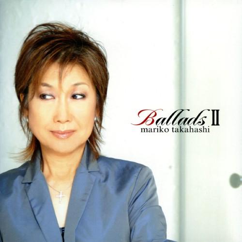 【中古】BalladsII/高橋真梨子