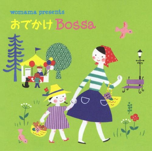 【中古】WOMAMA presents おでかけ Bossa/オムニバス