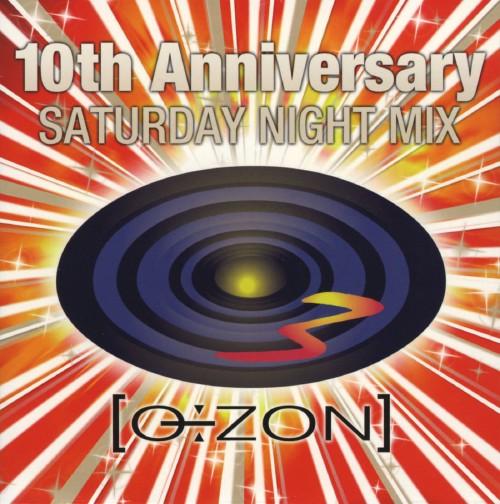 【中古】OZON 10TH アニバーサリー SATURDAY NIGHT MIX(DVD付)/オムニバス