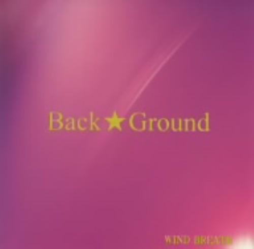 【中古】WIND BREATH/Back★Ground
