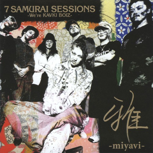 【中古】7 SAMURAI SESSIONS −We're KAVKI BOIZ−/雅−miyavi−