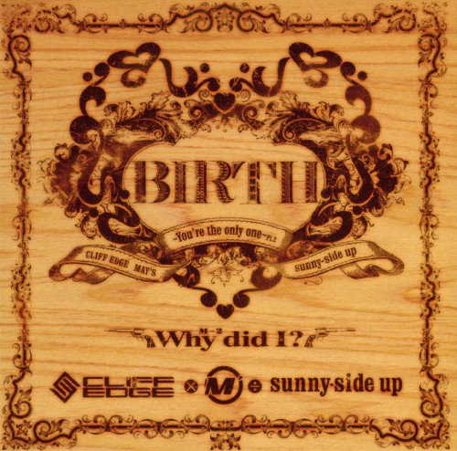 【中古】BIRTH〜You're the only one Pt.2〜feat.MAY'S(DVD付)/CLIFF EDGE×MAY'S÷sunny−side up