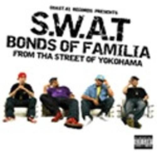 【中古】BONDS OF FAMILIA/S.W.A.T