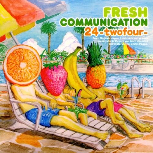 【中古】FRESH COMMUNICATION/24−two four−