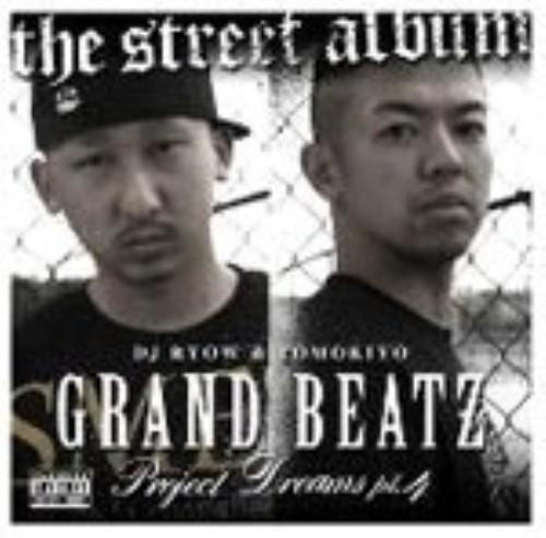 【中古】PROJECT DREAMS Pt.4〜The Street Album〜/DJ RYOW&TOMOKIYO