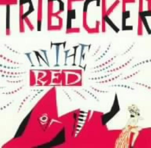 【中古】IN THE RED/TRIBECKER