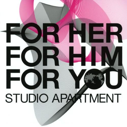 【中古】FOR HER,FOR HIM,FOR YOU/STUDIO APARTMENT