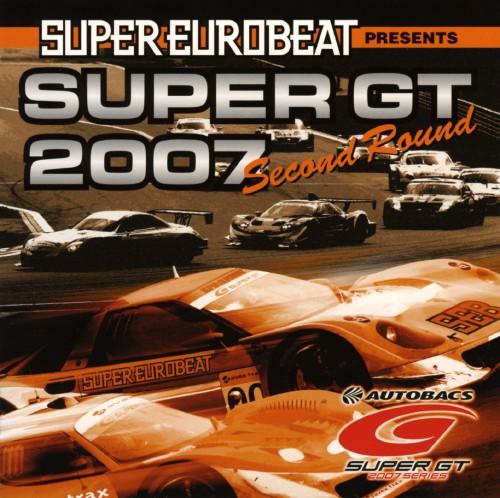 【中古】スーパー・ユーロビート・プレゼンツ・スーパーGT2007−セカンド・ラウンド−/オムニバス