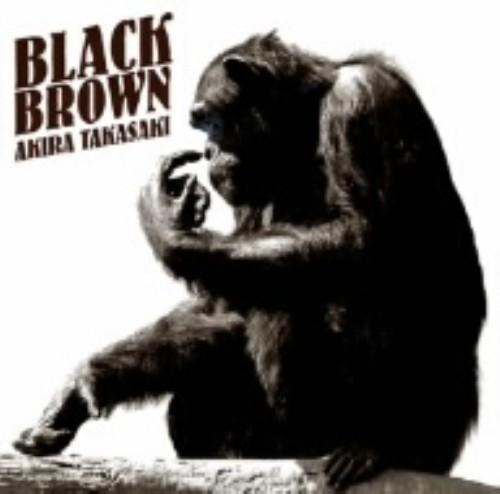 【中古】BLACK BROWN/高崎晃
