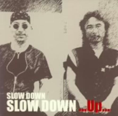 【中古】SLOW DOWN...Up.../SLOW DOWN