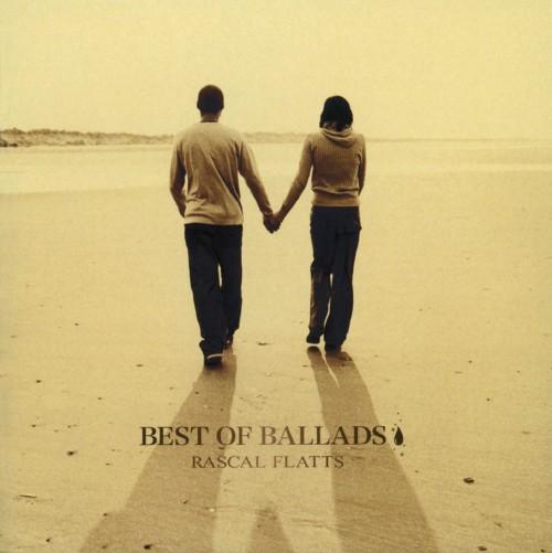 【中古】BEST OF BALLDS〜心に効くラブ・ソング〜/ラスカル・フラッツ
