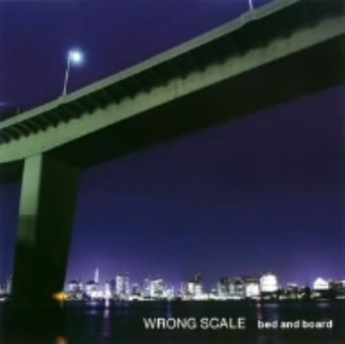 【中古】bed and board/WRONG SCALE