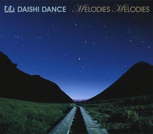 【中古】MELODIES MELODIES/DAISHI DANCE