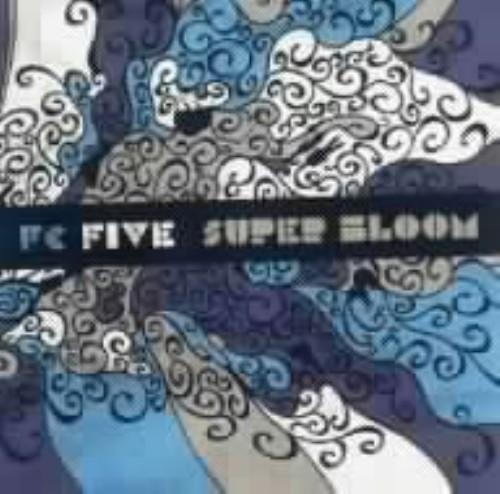 【中古】SUPER BLOOM/FC FiVE