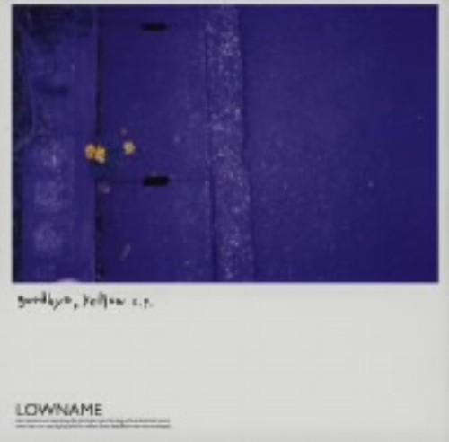 【中古】goodbye yellow e.p./LOWNAME