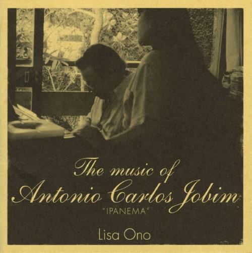 【中古】The music of Antonio Carlos Jobim IPANEMA/小野リサ