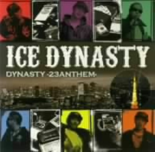 【中古】DYNASTY−23 ANTHEM−/ICE DYNASTY