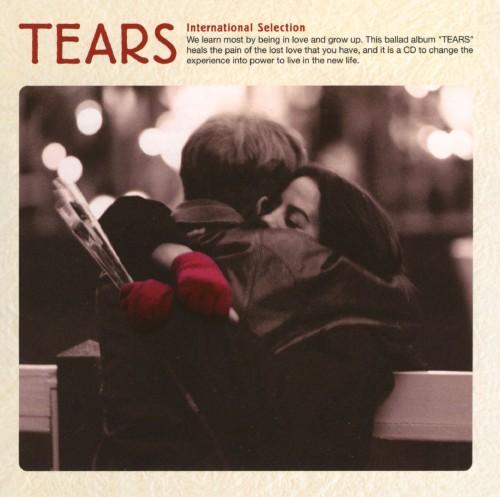 【中古】TEARS〜INTERNATIONAL SELECTION〜/オムニバス