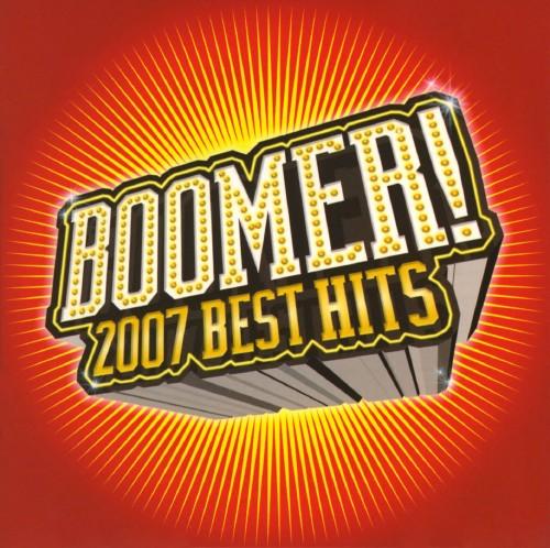 【中古】ブーマー!2007 ベスト・ヒッツ/オムニバス