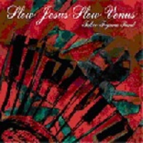 【中古】Slow Jesus Slow Venus/takeo toyama band