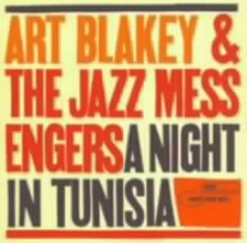 【中古】チュニジアの夜+1/アート・ブレイキー&ザ・ジャズ・メッセンジャーズ