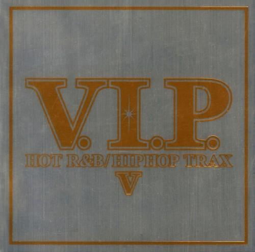 【中古】V.I.P. ホット・R&B/ヒップホップ・トラックス 5/オムニバス
