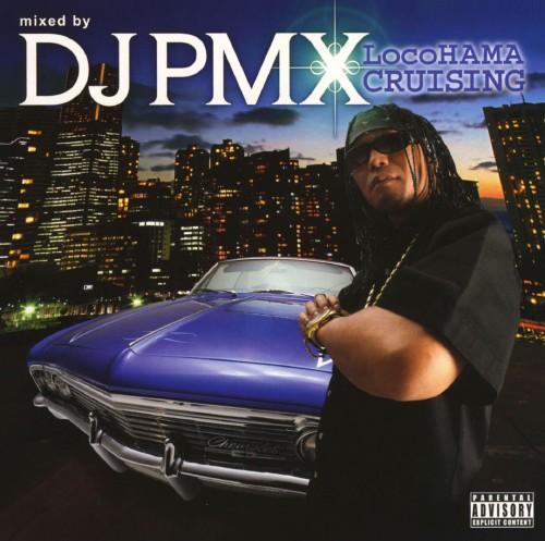【中古】locoHAMA CRUISING mixed by DJ PMX(DS 455)/オムニバス
