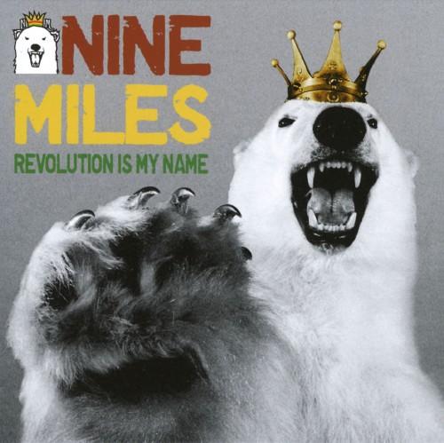 【中古】REVOLUTION IS MY NAME/9miles