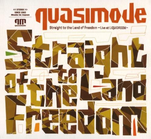 【中古】Straight to the Land of Freedom〜Live at LIQUIDROOM〜/quasimode