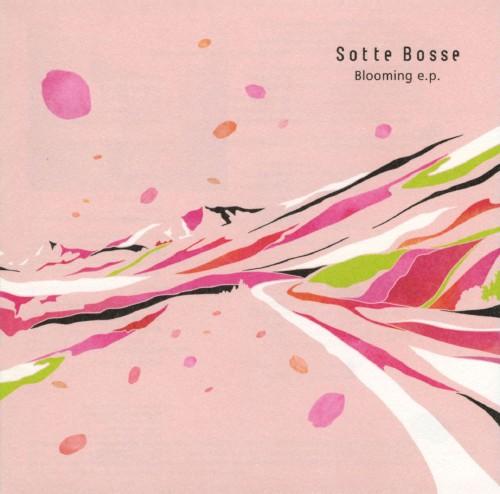 【中古】Blooming e.p./Sotte Bosse
