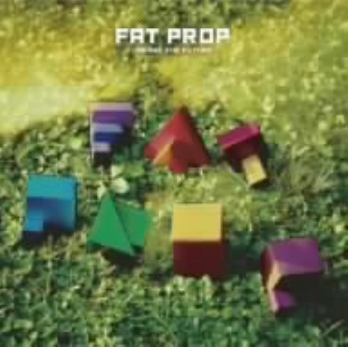 【中古】Change the future/FAT PROP