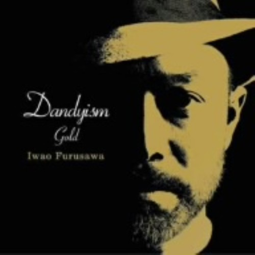 【中古】Dandyism Gold/古澤巌