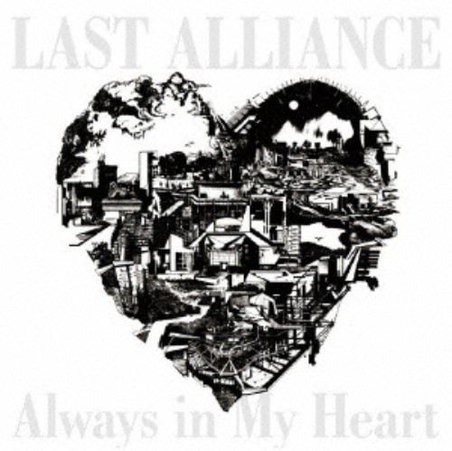 【中古】Always in My Heart/LAST ALLIANCE